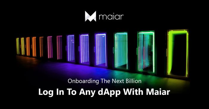 Onboarding The Next Billion: Log In To Any dApp With Maiar